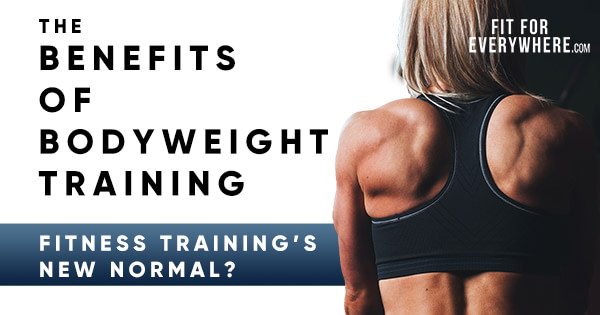 bodweight training benefits